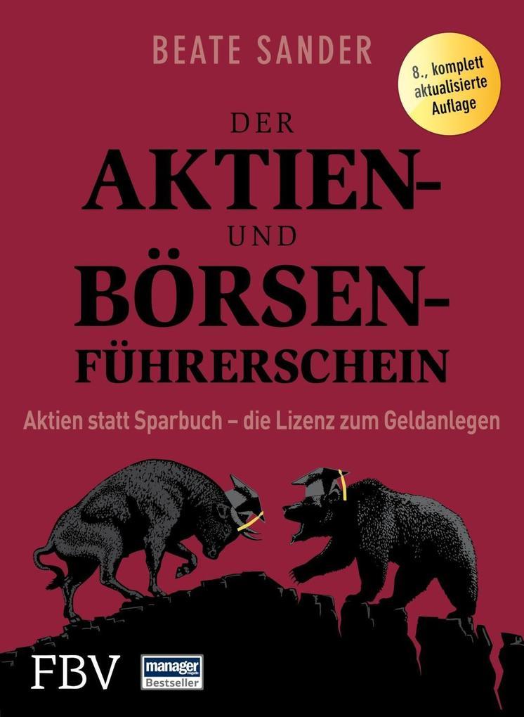 Der Aktien- und Börsenführerschein als Buch von...