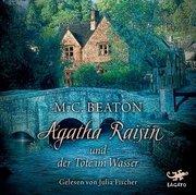 Agatha Raisin 07 und der Tote im Wasser