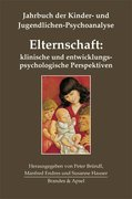 Elternschaft: klinische und entwicklungspsychologische Perspektiven