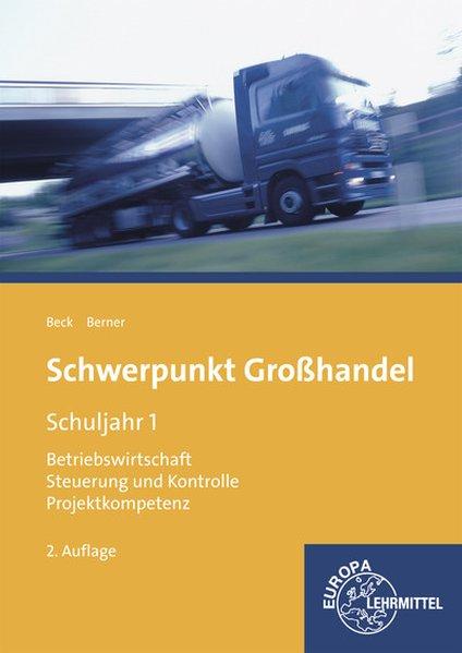 Schwerpunkt Großhandel Schuljahr 1 als Buch von...