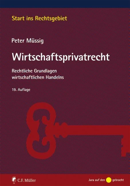 Wirtschaftsprivatrecht als Buch von Peter Müssig