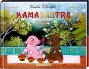 Rosalie & Trüffel. Das Kamasautra