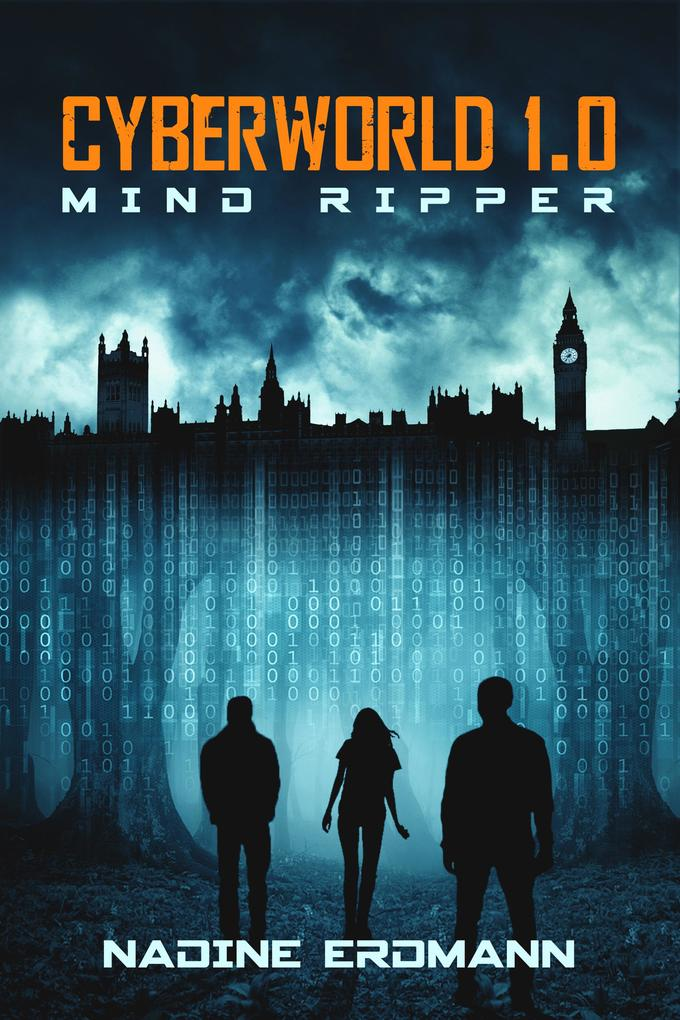 CyberWorld 1.0: Mind Ripper als eBook epub