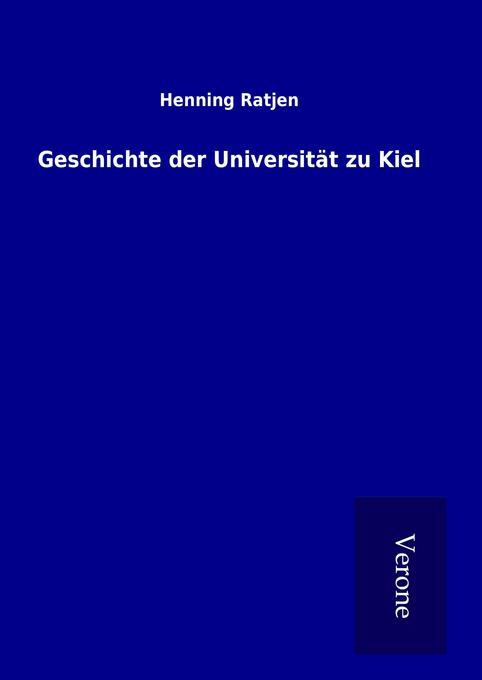 Geschichte der Universität zu Kiel als Buch von...