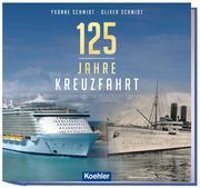 125 Jahre Kreuzfahrt