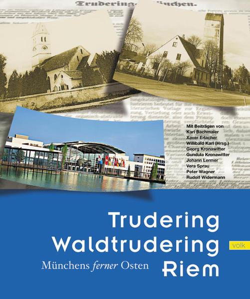 Trudering, Waldtrudering, Riem als Buch