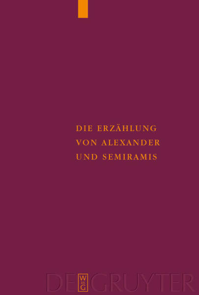 Die Erzählung von Alexander und Semiramis als Buch (gebunden)