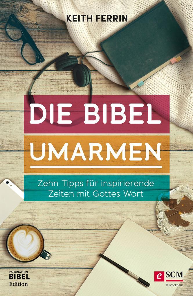 Die Bibel umarmen als eBook