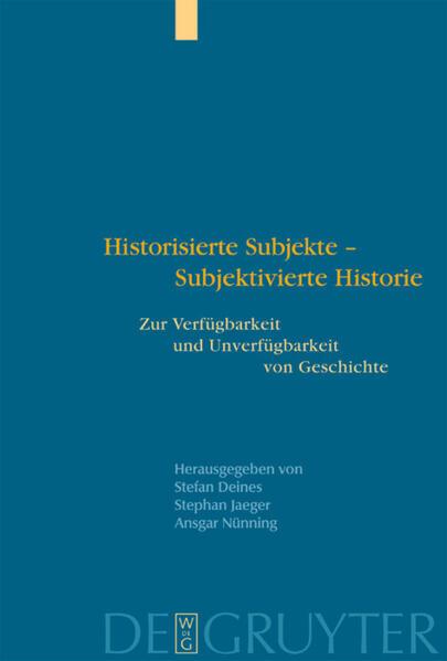 Historisierte Subjekte - Subjektivierte Historie als Buch