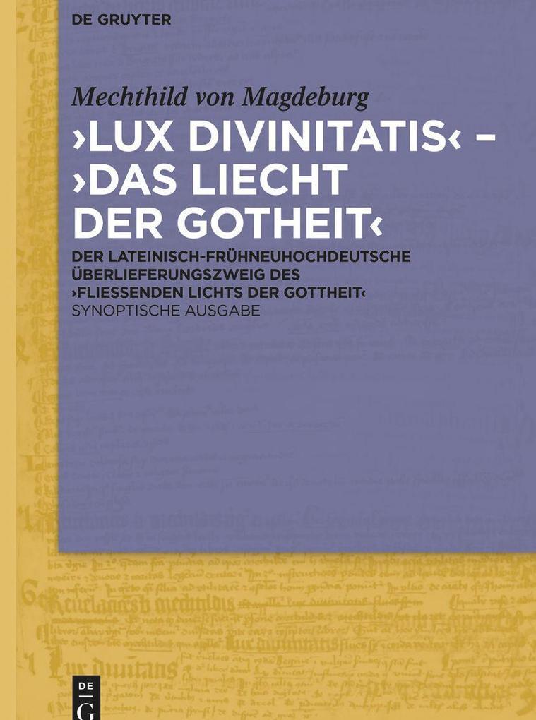 ,Lux divinitatis' - ,Das Liecht der Gotheit' als Buch