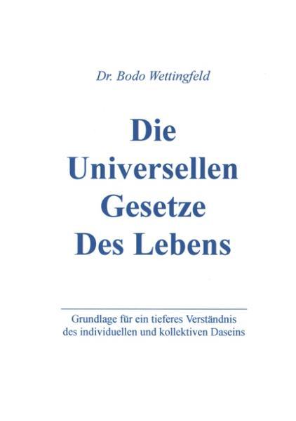 Die Universellen Gesetze des Lebens als Buch