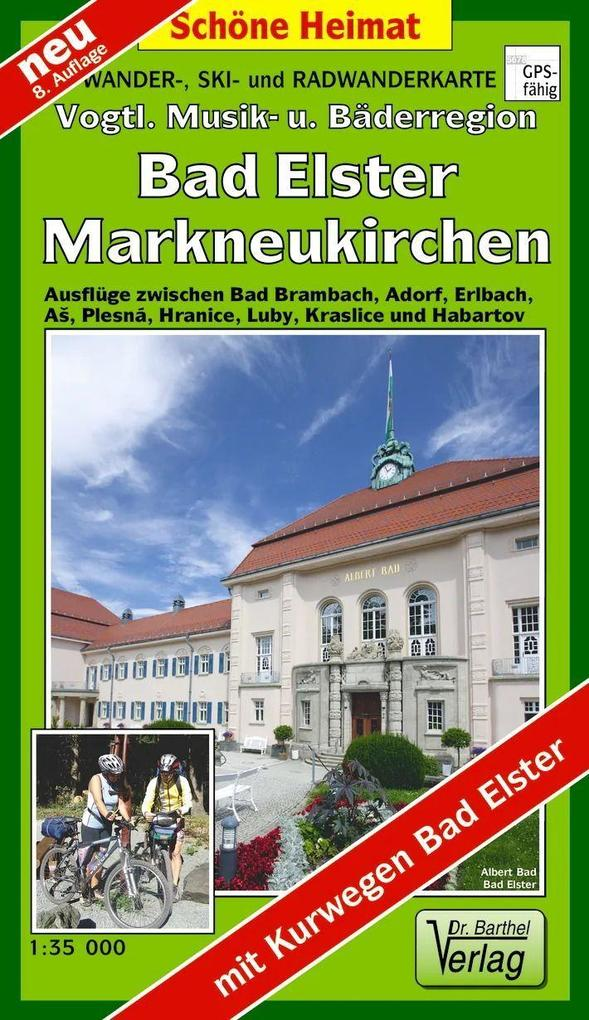 Wander-, Ski- und Radwanderkarte Vogtländische Musik- und Bäderregion mit Ortsplan Bad Elster/Ringweg 1 : 35 000 als Buch