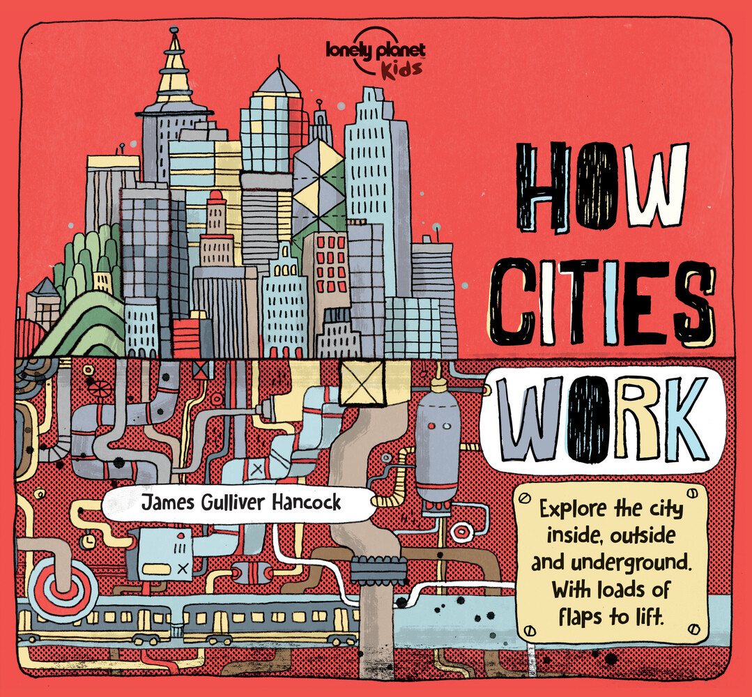 Lonely Planet Kids: How Cities Work als Buch vo...