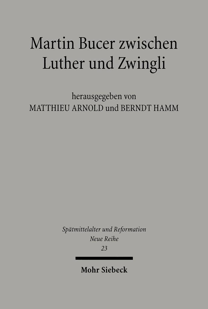 Martin Bucer zwischen Luther und Zwingli als Buch