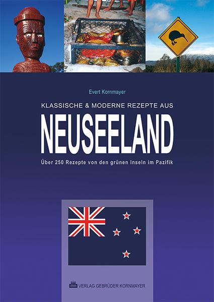 Klassische & moderne Rezepte aus Neuseeland als Buch