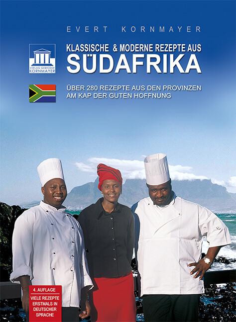 Klassische & moderne Rezepte aus Südafrika als Buch