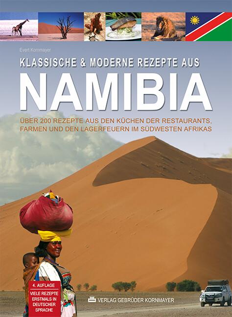 Klassische & moderne Rezepte aus Namibia als Buch