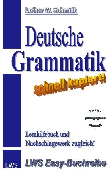 Deutsche Grammatik - schnell kapiert! als Buch