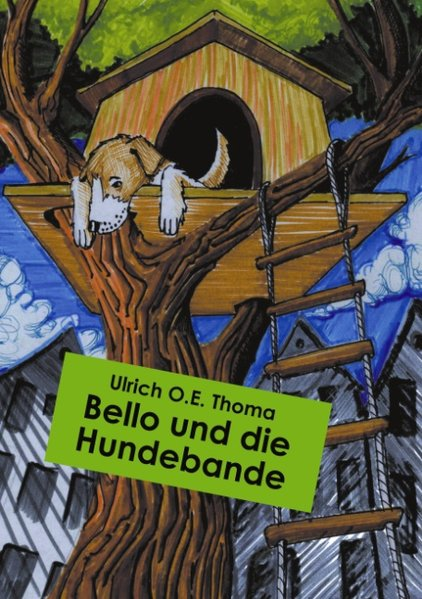 Bello und die Hundebande als Buch