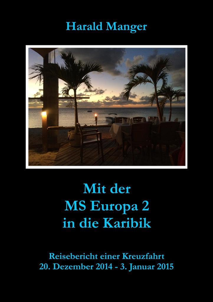 Mit der MS Europa 2 in die Karibik als eBook