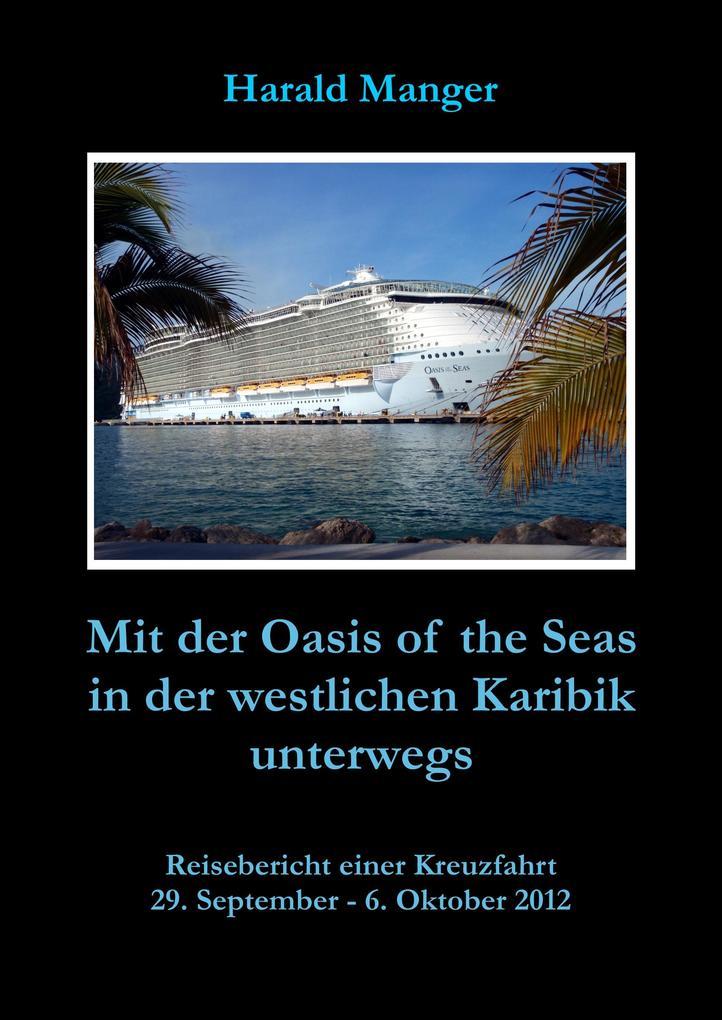 Mit der Oasis of the Seas in der westlichen Karibik unterwegs als eBook