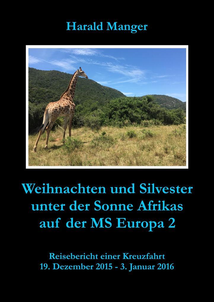 Weihnachten und Silvester unter der Sonne Afrikas auf der MS Europa 2 als eBook