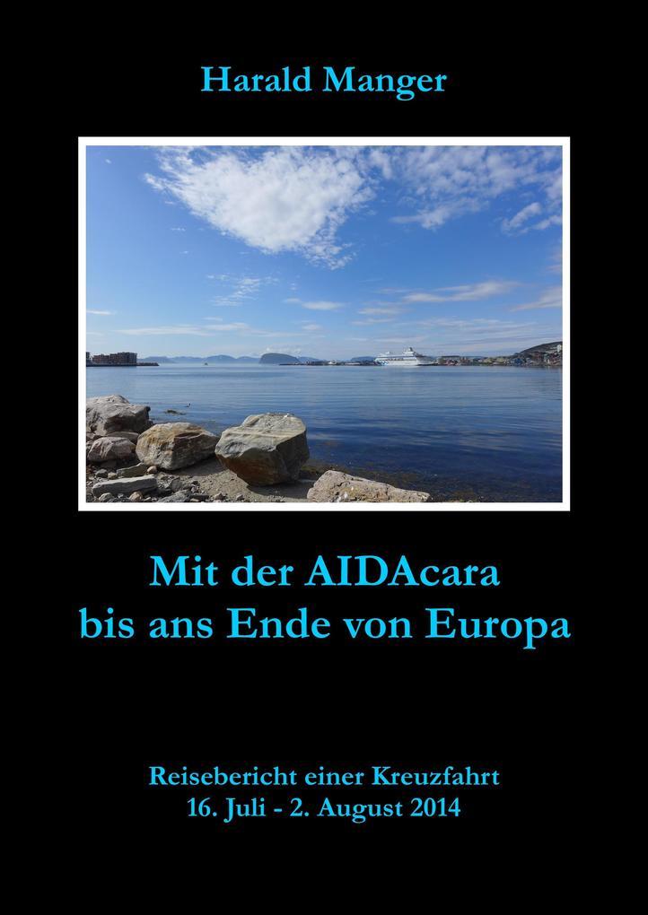Mit der AIDAcara bis ans Ende von Europa als eBook