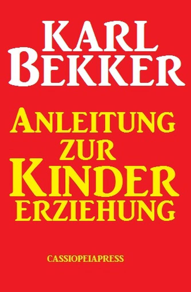 Anleitung zur Kindererziehung als eBook Downloa...