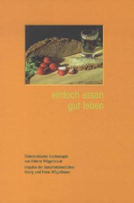 einfach essen gut leben als Buch