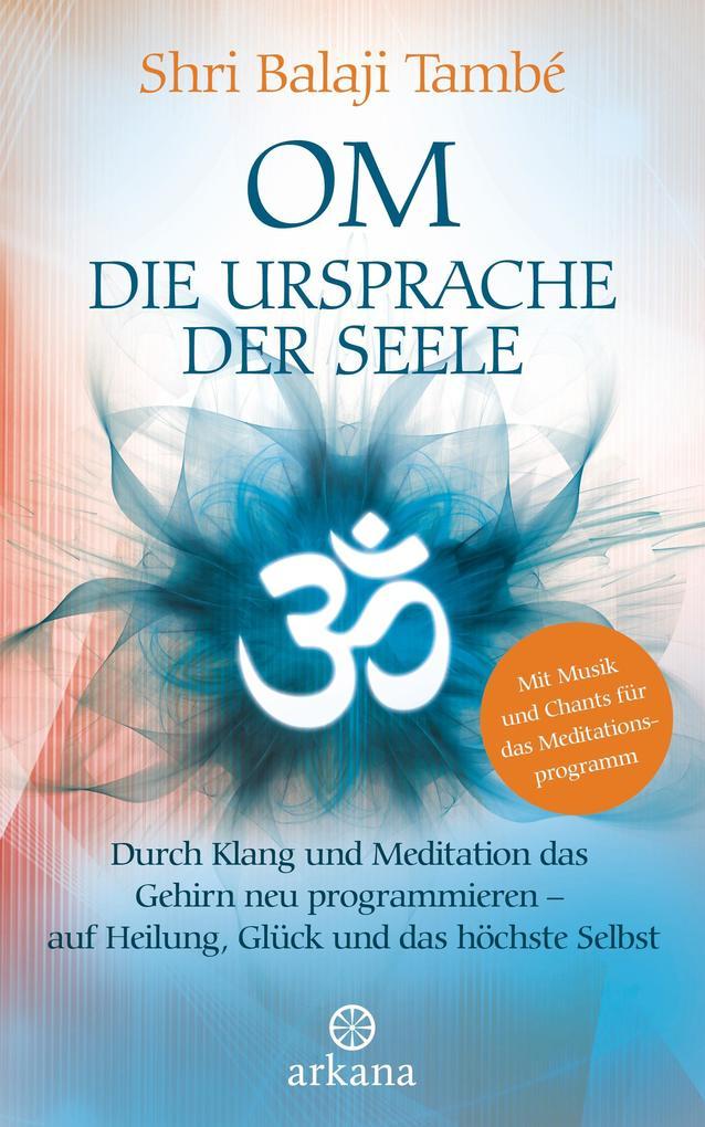 OM - Die Ursprache der Seele als eBook Download...