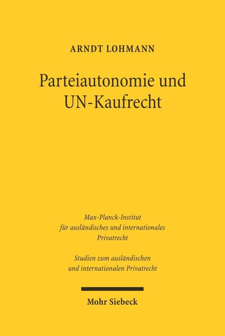 Parteiautonomie und UN-Kaufrecht als Buch