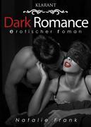 Dark Romance. Erotischer Roman
