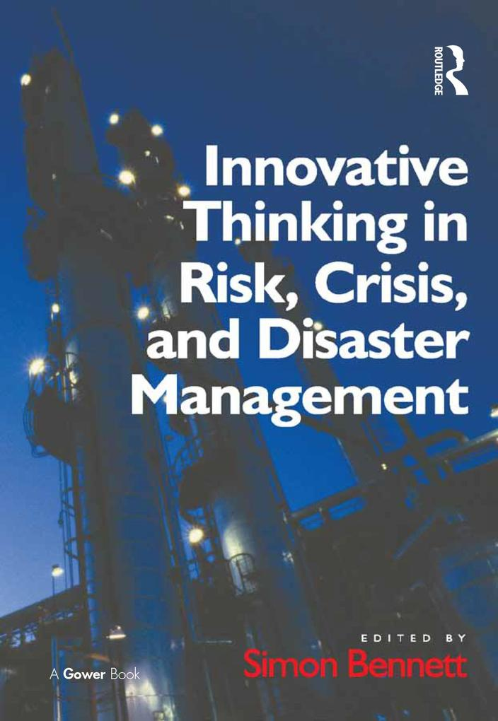 Innovative Thinking in Risk, Crisis, and Disast...