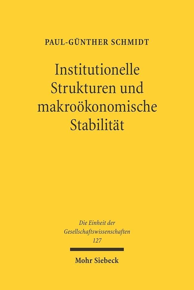 Institutionelle Strukturen und makoökonomische Stabilität als Buch