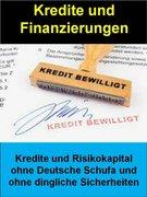 Kredite und Finanzierungen