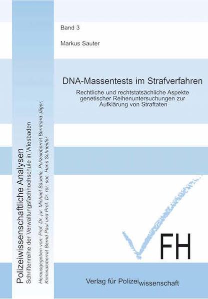 DNA-Massentests im Strafverfahren als Buch