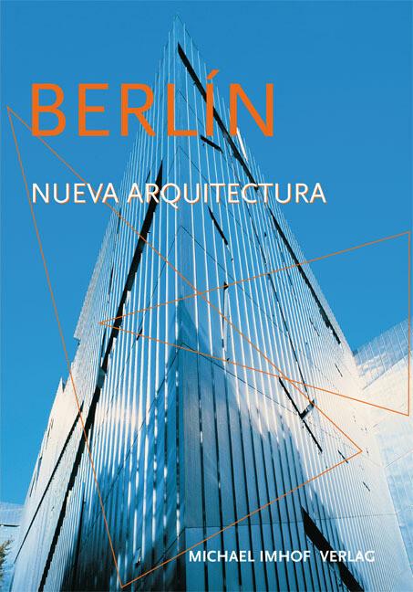Berlín - La Nueva arquitectura als Buch