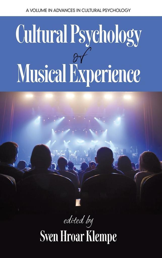 Cultural Psychology of Musical Experience (HC) ...