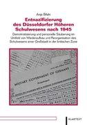 Entnazifizierung des Düsseldorfer Höheren Schulwesens nach 1945
