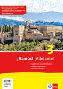 ¡Vamos! ¡Adelante! 3. Cuaderno de actividades mit Multimedia-CD und Online-Übungen