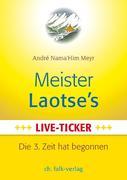 Meister Laotse`s Live-Ticker