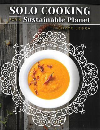 Solo Cooking for a Sustainable Planet als eBook...