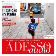 Italienisch lernen Audio - Italien und der Fußball