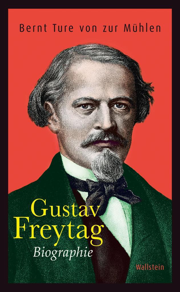 Gustav Freytag als eBook Download von Bernt Tur...