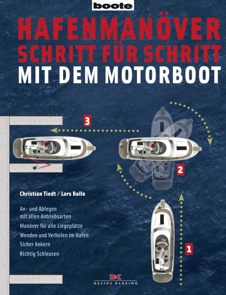 Hafenmanöver Schritt für Schritt - mit dem Moto...