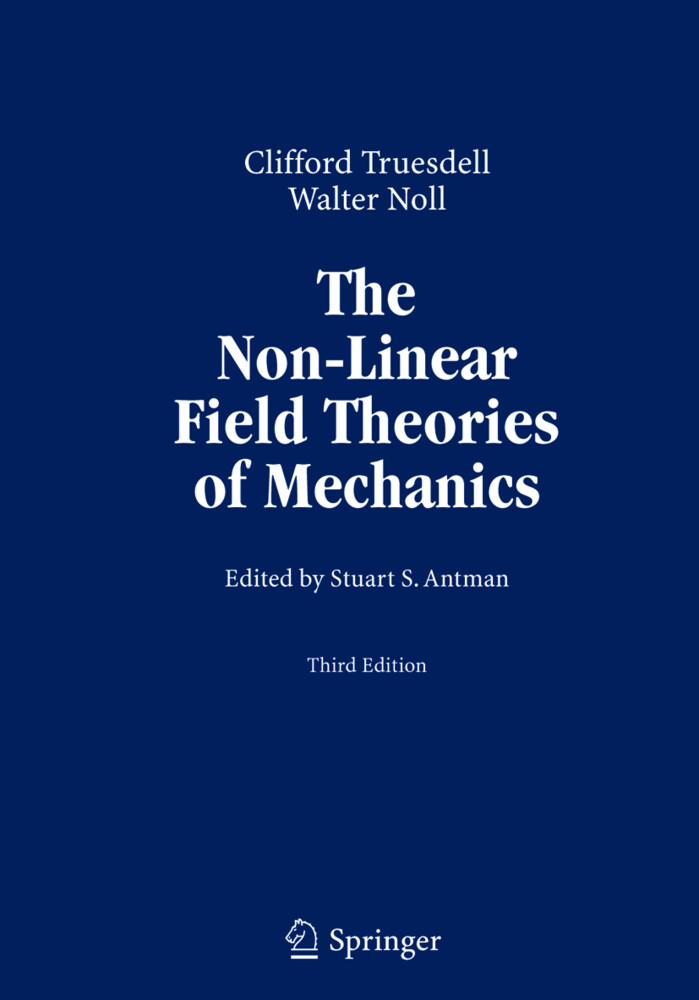 The Non-Linear Field Theories of Mechanics als Buch