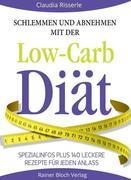 Schlemmen und abnehmen mit der Low-Carb-Diät
