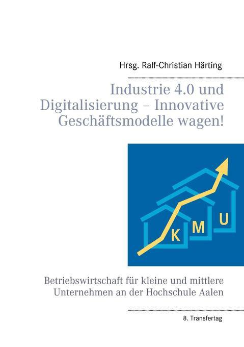 Industrie 4.0 und Digitalisierung - Innovative ...