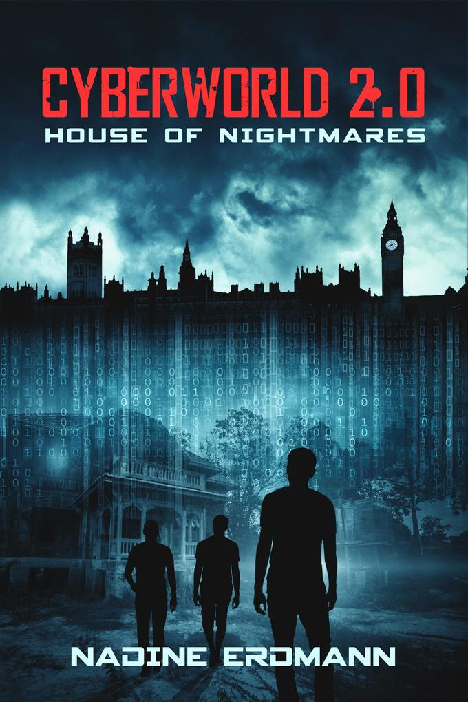 CyberWorld 2.0: House of Nightmares als eBook