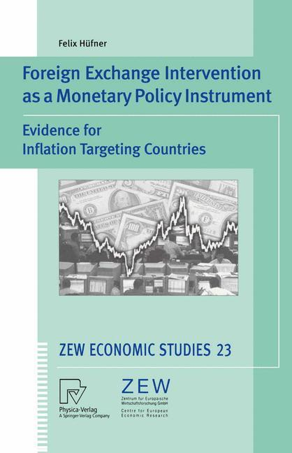 Foreign Exchange Intervention as a Monetary Policy Instrument als Buch